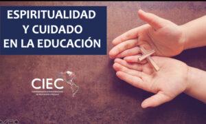 ESPIRITUALIDAD Y CUIDADO EN LA EDUCACIÓN.